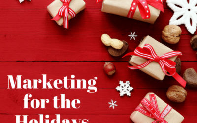 Things to Consider for Putting Together Your Best Holiday Marketing Plan Yet